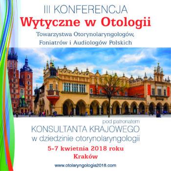 III Konferencja Wytyczne w Otologii Towarzystwa Otorynolaryngologów, Foniatrów i Audiologów Polskich