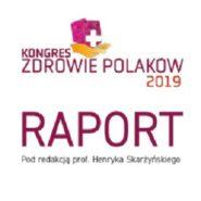 """Raport z 1. Kongresu """"Zdrowie Polaków"""" 2019"""